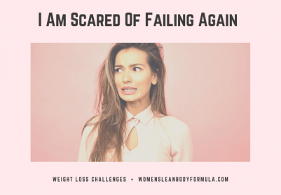I Am Scared Of Failing Again