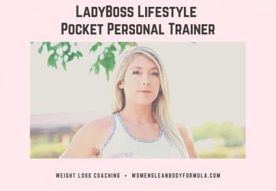 LadyBoss Lifestyle Pocket Personal Trainer. Weight Loss Coaching. Fitness Coaching